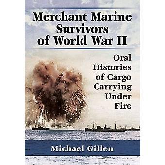 Marine marchande survivants de la seconde guerre mondiale - histoires orales de fret Ca