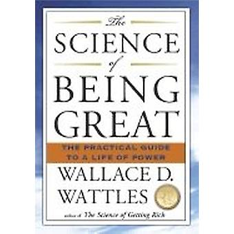 Science Of Being Great 9781585426287