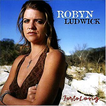 Robyn Ludwick - For So Long [CD] USA import