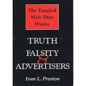 Trassliga webben de väver - sanningen - falskheten och annonsörer av Ivan L