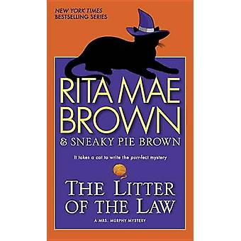 The Litter of the Law by Rita Mae Brown - Sneaky Pie Brown - Michael