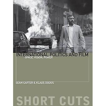 International Politics and Film by Sean Carter
