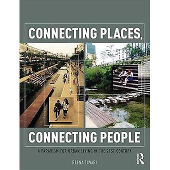 Aansluitende plaatsen die mensen verbinden door Reena Tiwari