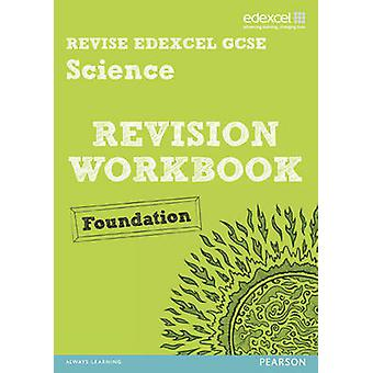 Revise Edexcel Edexcel GCSE Science Revision Workbook Found by Penny Johnson