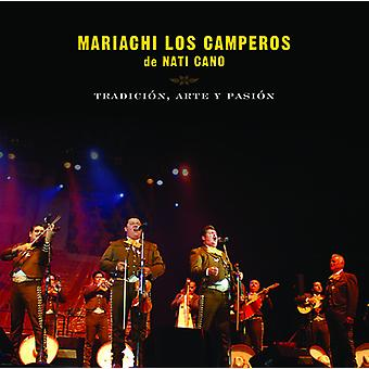 Cano's, Nati Mariachi Los Camperos - Tradicion Arte Y Pasion: Mariachi Los C [CD] USA import