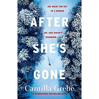 After Shes Gone by Camilla Grebe