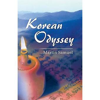 Korean Odyssey by Samuel & Martin