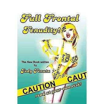 Full Frontal Tenudity Hardback by Tenuta & Judy