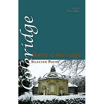 Selected Poems by Coleridge & Mary