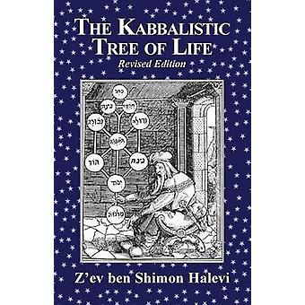 The Kabbalistic Tree of Life by Halevi & Zev ben Shimon