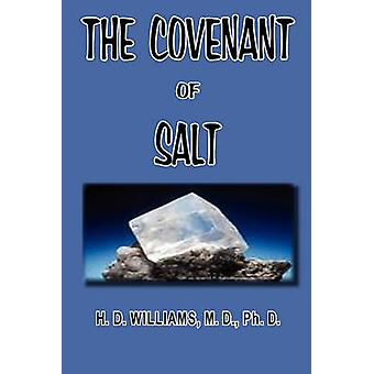 The Covenant of Salt by Williams & H. D.