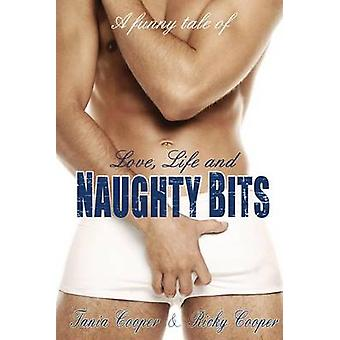 Love Life and Naughty Bits by Cooper & Tania