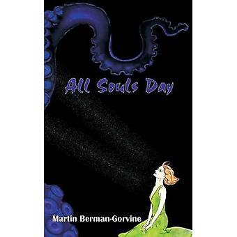 All Souls Day by BermanGorvine & Martin