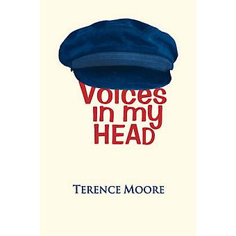 Voices in My Head by Moore & Terence