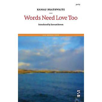 Words Need Love Too by Brathwaite & Kamau