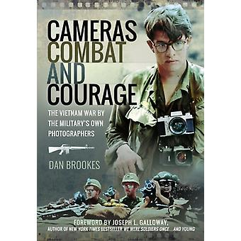Cameras Combat and Courage by Dan Brookes