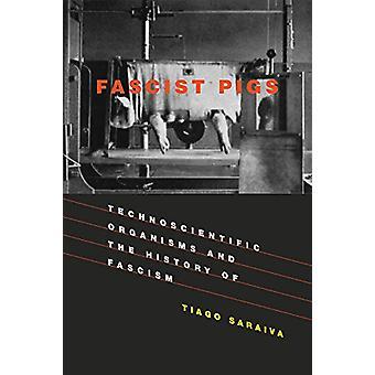 ファシストの豚 - Technoscientific 生物とファシズム b の歴史