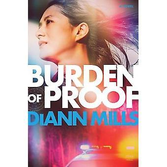 Burden of Proof by DiAnn Mills - 9781496427045 Book