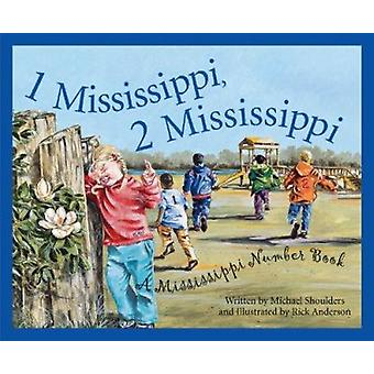 1 Mississippi - 2 Mississippi - A Mississippi Number Book by Michael S