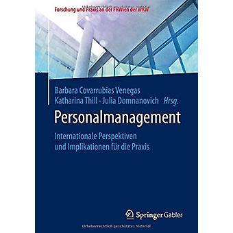 Personalmanagement - Internationale Perspektiven Und Implikationen Fur