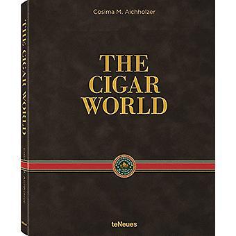 Cigar World by Cosima Aichholzer - 9783832734756 Book