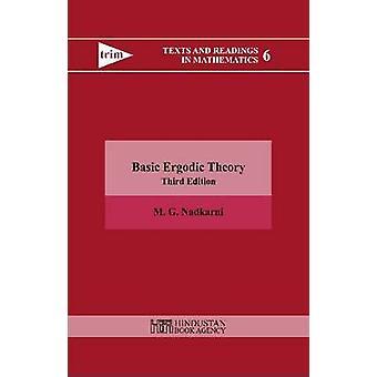Basic Ergodic Theory (3rd Revised edition) by M. G. Nadkarni - 978938