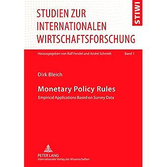 Monetary Policy Rules - Empirical Applications Based on Survey Data (1