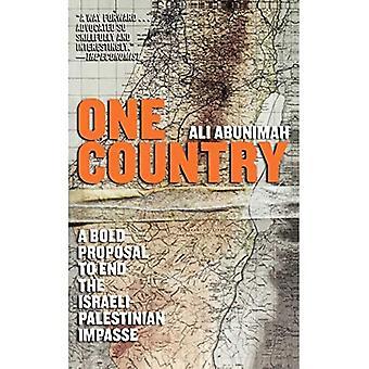 Één land: Een vet voorstel tot slot de Israëlisch-Palestijnse Impasse