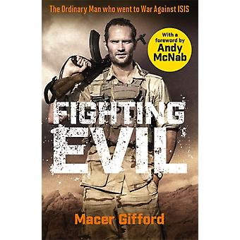 Fighting Evil by Macer Gifford