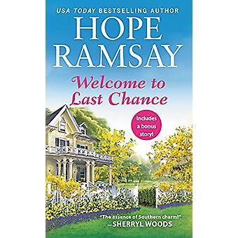 Welcome to Last Chance (Reissue) - Includes a bonus short story by Hop