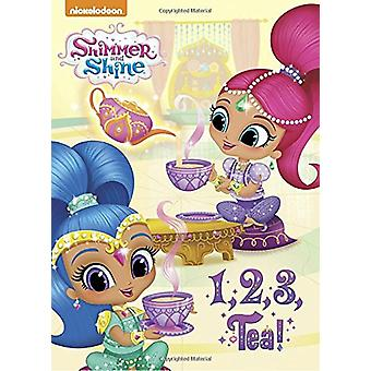 1 - 2 - 3 - Tea! (Shimmer and Shine) by Random House Childrens Books