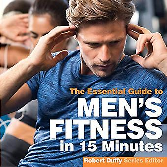 Men's Fitness in 15 Minutes - The Essential Guide by Robert Duffy - 97