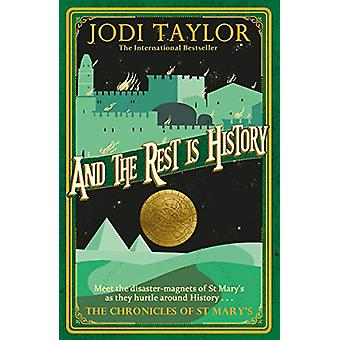 And the Rest is History von Jodi Taylor - 9781472264169 Buch