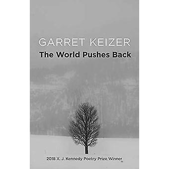 Världen skjuter tillbaka - Dikter av Garret Keizer - 9781680031843 Bok