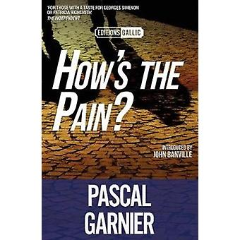Hows the Pain by Pascal Garnier