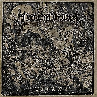 Nocturnal Graves - Titan [CD] USA import