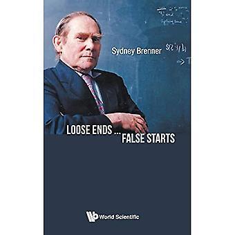 Loose Ends...false Starts