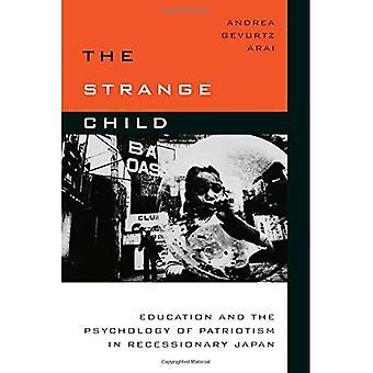 The Strange Child: Onderwijs en de psychologie van patriottisme in recessie Japan