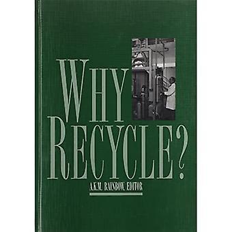 Miksi kierrättää? : Kierrätysneuvoston vuosittaisen seminaarin käsittely Birminghamissa, Isossa-Britanniassa, helmikuu 1994