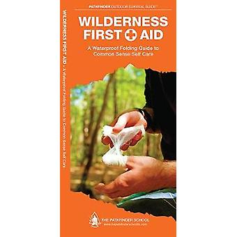 Wilderness First Aid by Canterbury & DavePress & Waterford