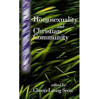 Homosexualitet och kristen gemenskap av Choon-Leong Seow - 978066425