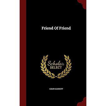 Friend of Friend by Colin Garbett - 9781298828064 Book