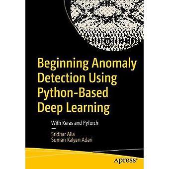 Anomalian havaitsemisen alku Python-pohjaisen syväoppimisen avulla - Ke: n avulla