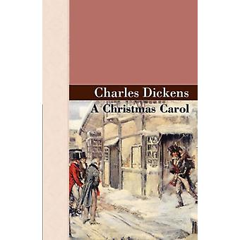 A Christmas Carol by Charles Dickens - 9781605120188 Book