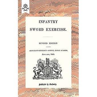 Infantry Sword Exercise. 1845 by Adjutant-General's Office Horse Guar