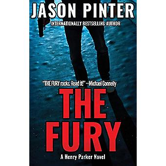 The Fury - A Henry Parker Novel by Jason Pinter - 9781947993211 Book