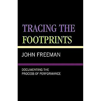Tracing the Footprints: Documenting the Process of Performance
