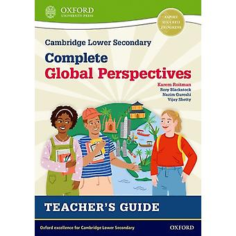 Cambridge Lower Secondary Complete Global Perspectives Teachers Guide par Karem Roitman
