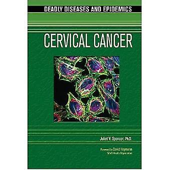Câncer do Colo do Útero (Doenças Mortais & Epidemias) (Doenças e Epidemias Mortais)