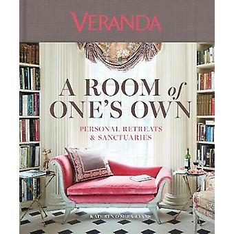 Veranda a Room of One's Own Personal Retreats  Sanctuaries